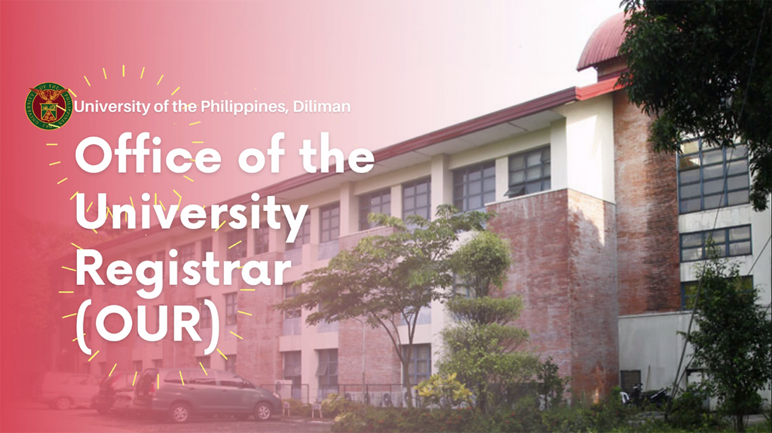 Office of the University Registrar (OUR) Diliman